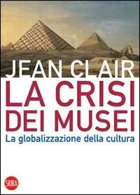 La La crisi dei musei - Clair Jean - wuz.it