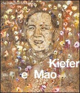 Kiefer & Mao. Che mille fiori fioriscano