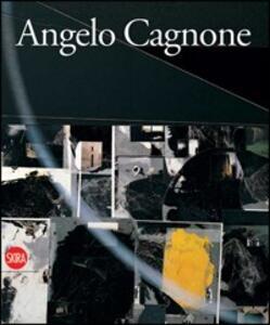Angelo Cagnone. Ediz. italiana e inglese