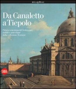 Da Canaletto a Tiepolo