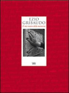 Ezio Gribaudo. Il mio teatro della memoria