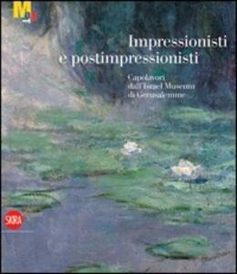 Impressionisti e post-impressionisti. Capolavori dall'Israel Museum di Gerusalemme