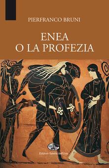 Enea o la profezia - Pierfranco Bruni - copertina