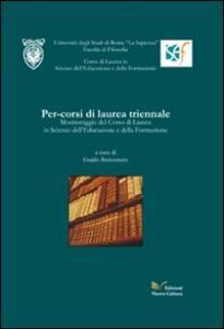 Per-corsi di laurea triennale. Monitoraggio del Corso di Laurea in Scienze dell'Educazione e della Formazione