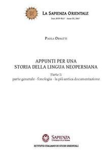 Parcoarenas.it Appunti per una storia della lingua neopersiana. Vol. 1: Parte generale. Fonologia. La più antica documentazione. Image