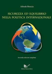 Sicurezza ed equilibrio nella politica internazionale: dal concerto europeo all'Unione Europea