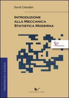Introduzione alla meccanica statistica moderna - David Chandler - copertina