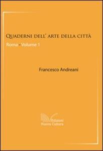 Quaderni dell'arte della città. Roma. Vol. 1