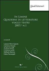 In limine. Quaderni di letterature, viaggi, teatri 2007. Vol. 1