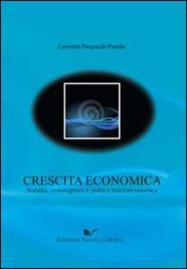 Crescita economica. Stabilità, convergenza e politica macroeconomica