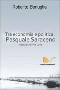 Tra economia e politica: Pasquale Saraceno