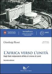 L' Africa verso l'unita (1945-2000). Dagli Stati indipendenti all'atto di unione di Lome