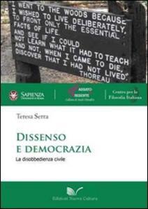 Dissenso e democrazia. La disobbedienza civile