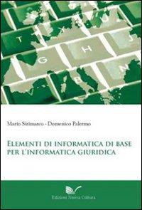 Elementi di informatica di base per l'informatica giuridica