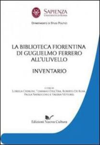 La biblioteca fiorentina di Guglielmo Ferrero all'Ulivello