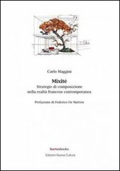 Mixit . Strategie di composizione nella realta francese contemporanea