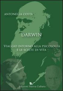 Darwin: viaggio intorno alla psicologia e le scelte di vita
