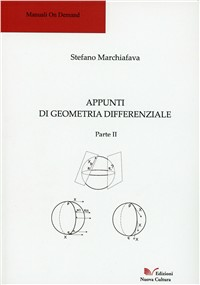 Appunti di geometria differenziale. Parte II