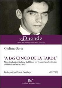 «A las cinco de la tarde». Nove traduzioni italiane del «Llanto por la muerte de Ignacio Sánchez Mejías»
