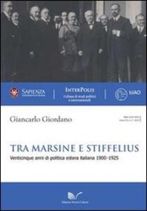 Tra marsine e stiffelius. Venticinque anni di politica estera italiana 1900-1925
