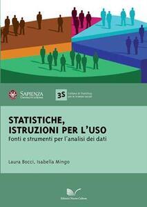 Statistiche. Istruzioni per l'uso. Fonti e strumenti per l'analisi dei dati