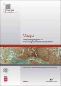 Mappa. Ediz. inglese. Vol. 1: Metodologie applicate alla predittività del potenziale archeologico.