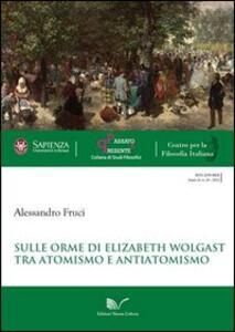 Sulle orme di Elizabeth Wolgast. Tra atomismo e antiatomismo