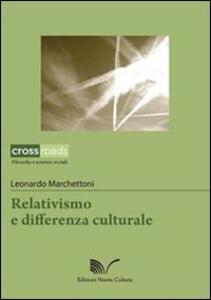 Libro Relativismo e differenza culturale Leonardo Marchettoni