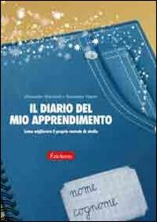 Il diario del mio apprendimento. Come migliorare il proprio metodo di studio.pdf