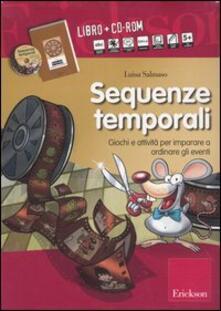 Vitalitart.it Sequenze temporali. Giochi e attività per imparare a ordinare gli eventi. Kit. Con CD-ROM Image