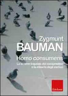 Voluntariadobaleares2014.es Homo consumens. Lo sciame inquieto dei consumatori e la miseria degli esclusi Image