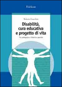 Disabilità, cura educativa ...