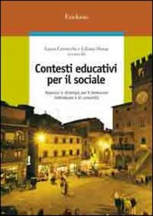 Premioquesti.it Contesti educativi per il sociale. Approcci e strategie per il benessere individuale e di comunità Image