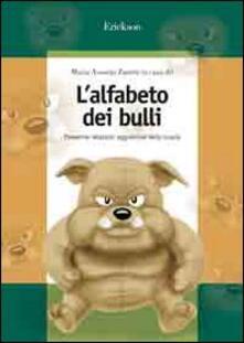 L alfabeto dei bulli. Prevenire relazioni aggressive nella scuola.pdf