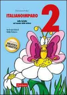 Camfeed.it ItalianoImparo. Vol. 2: Lalla farfalla nel mondo della lettura. Image