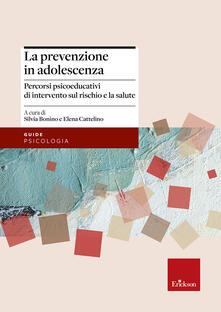 Aboutschuster.de La prevenzione in adolescenza. Percorsi psicoeducativi di intervento sul rischio e la salute Image