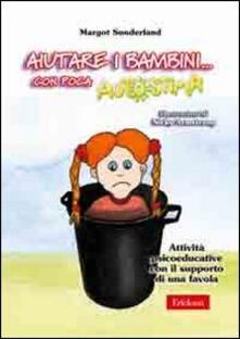 Aiutare i bambini... Con poca autostima. Attività psicoeducative con il supporto di una favola. Con CD-ROM.pdf
