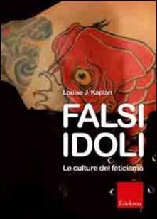 Squillogame.it Falsi idoli. Le culture del feticismo Image