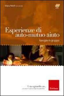 Antondemarirreguera.es Esperienze di auto-mutuo aiuto. Famiglie in gruppo. Con DVD Image