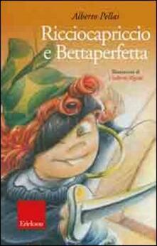 Ricciocapriccio e Bettaperfetta. Ediz. illustrata. Con CD Audio.pdf