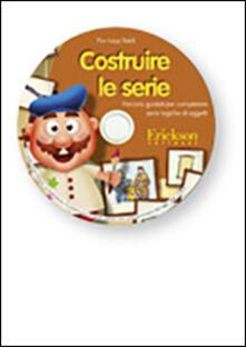 Premioquesti.it Costruire le serie. Percorsi guidati per completare serie logiche di oggetti. CD-ROM Image