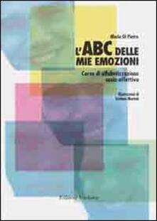 L ABC delle mie emozioni. 8-13 anni. Giochi e attività per leducazione razionale-emotiva. Con CD-ROM.pdf