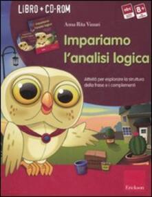 Winniearcher.com Impariamo l'analisi logica. Attività per esplorare la struttura della frase e i complementi. Kit. Con CD-ROM Image