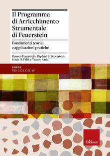 Il programma di arricchimento strumentale di Feuerstein. Fondamenti teorici e applicazioni pratiche.pdf