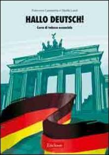 Winniearcher.com Hallo Deutsch! Corso di tedesco essenziale. Con CD Audio Image