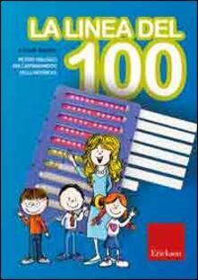 Winniearcher.com La linea del 100. Metodo analogico per l'apprendimento della matematica. Con strumento Image