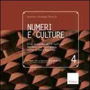 Numeri e culture. Alla scoperta delle culture matematiche nell'epoca della globalizzazione
