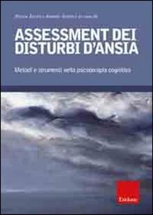 Assessment dei disturbi dansia. Metodi e strumenti nella psicoterapia cognitiva.pdf