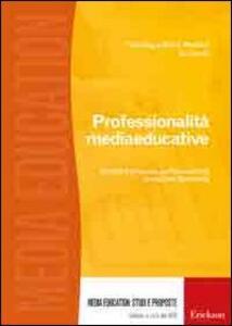 Professionalità mediaeducative. Modelli e proposte per l'educazione a i media in Germania