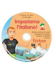 Festivalpatudocanario.es Impariamo l'italiano! Attività sui verbi servili, i gradi dell'aggettivo, il passato prossimo, l'imperfetto e il futuro. 2 CD-ROM. Vol. 2 Image